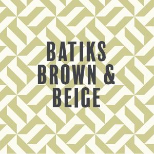 Batiks-Brown/Beige