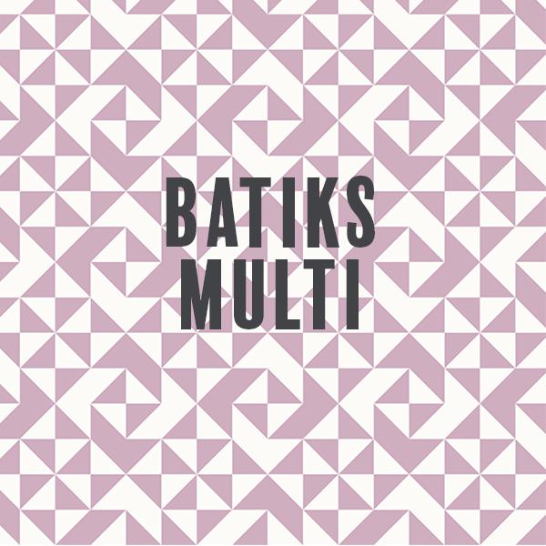 Batiks-Multi