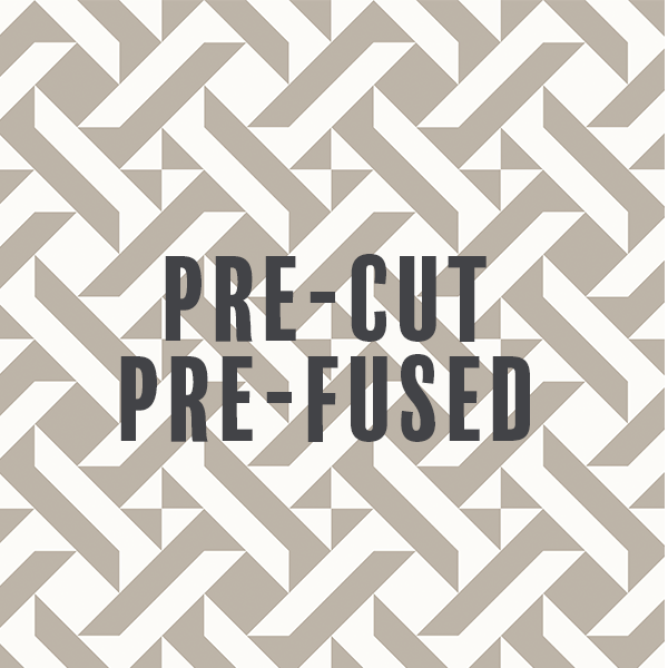 Pre-Cut Pre-Fused