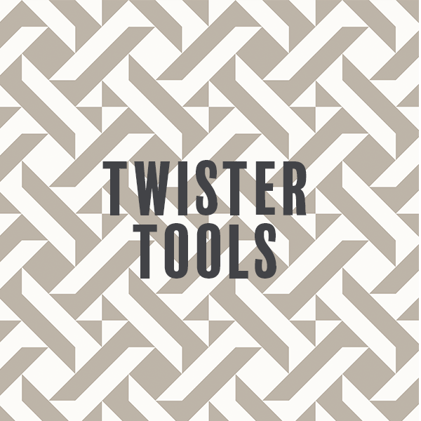 Twister Tools