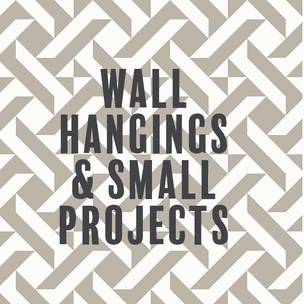 Wall Hangings & Small Projects