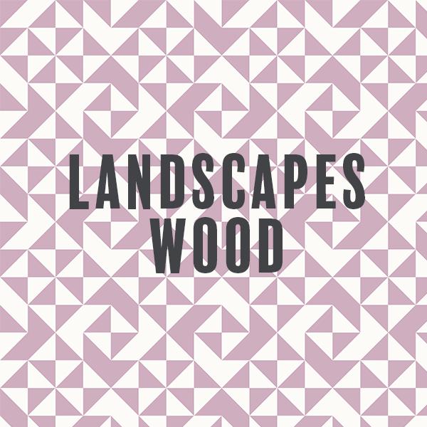 Landscapes - Wood