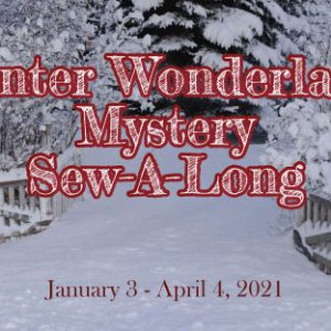 Winter Wonderland Mystery Sew-A-Long